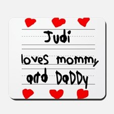 Judi Loves Mommy and Daddy Mousepad