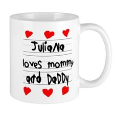 Juliana Loves Mommy and Daddy Mug
