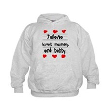 Juliana Loves Mommy and Daddy Hoodie