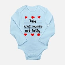 Julia Loves Mommy and Daddy Long Sleeve Infant Bod