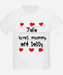 Julia Loves Mommy and Daddy T-Shirt