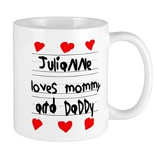 Julianne Loves Mommy and Daddy Mug