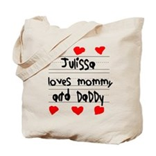 Julissa Loves Mommy and Daddy Tote Bag
