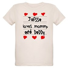 Julissa Loves Mommy and Daddy T-Shirt