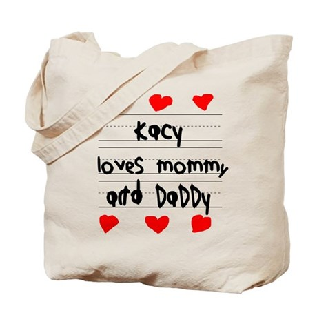 Kacy Loves Mommy and Daddy Tote Bag