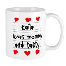 Kaila Loves Mommy and Daddy Mug