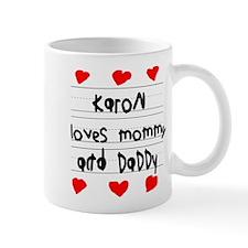 Karon Loves Mommy and Daddy Mug