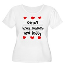 Karon Loves Mommy and Daddy T-Shirt