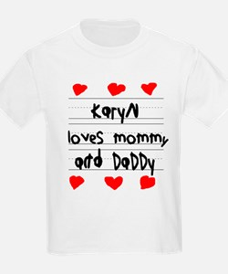 Karyn Loves Mommy and Daddy T-Shirt