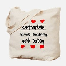 Katharine Loves Mommy and Daddy Tote Bag