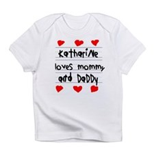 Katharine Loves Mommy and Daddy Infant T-Shirt