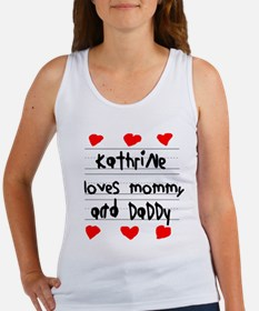 Kathrine Loves Mommy and Daddy Women's Tank Top