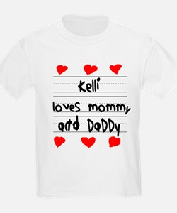 Kelli Loves Mommy and Daddy T-Shirt