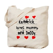 Kendrick Loves Mommy and Daddy Tote Bag