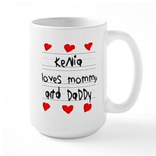 Kenia Loves Mommy and Daddy Mug