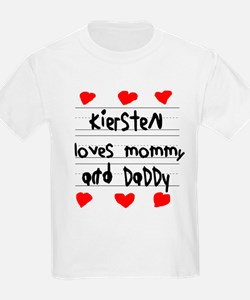 Kiersten Loves Mommy and Daddy T-Shirt