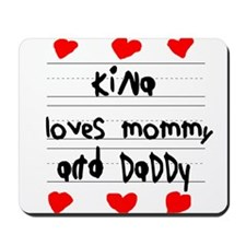 Kina Loves Mommy and Daddy Mousepad