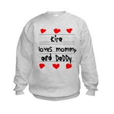 Kira Loves Mommy and Daddy Sweatshirt