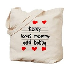 Korey Loves Mommy and Daddy Tote Bag