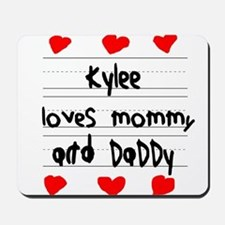 Kylee Loves Mommy and Daddy Mousepad