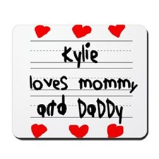 Kylie Loves Mommy and Daddy Mousepad