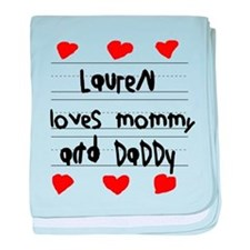 Lauren Loves Mommy and Daddy baby blanket