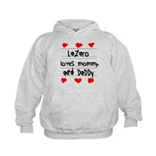 Lazaro Loves Mommy and Daddy Hoodie
