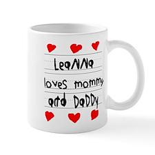 Leanna Loves Mommy and Daddy Mug