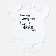 I'm not ignoring you Infant Bodysuit