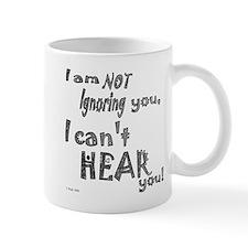 I'm not ignoring you Small Mug