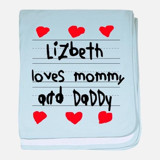 Lizbeth Loves Mommy and Daddy baby blanket