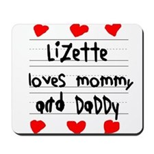Lizette Loves Mommy and Daddy Mousepad