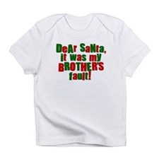 Dear Santa | Brothers Fault Infant T-Shirt