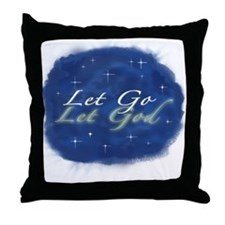 Let Go and Let God w/ Stars Throw Pillow