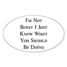 I'm Bossy Decal