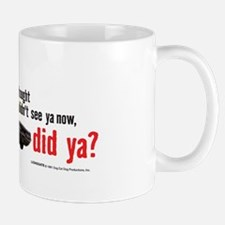 I Gotcha Small Small Mug