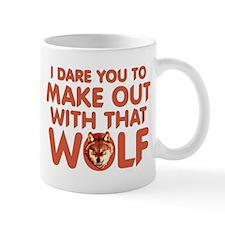 I Dare You Wolf Make-out Small Mug