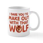 I Dare You Wolf Make-out Mug