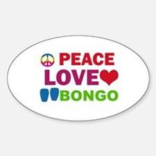 Peace Love Bongo Sticker (Oval)