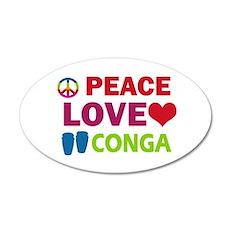 Peace Love Conga Wall Decal