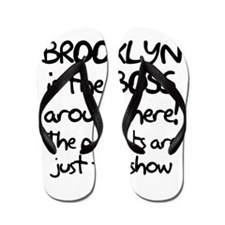 Brooklyn is the Boss Flip Flops