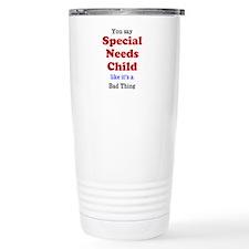 Special Needs Travel Mug