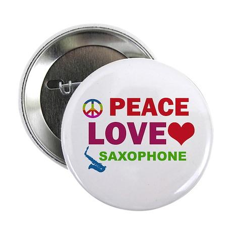 "Peace Love Saxophone 2.25"" Button"