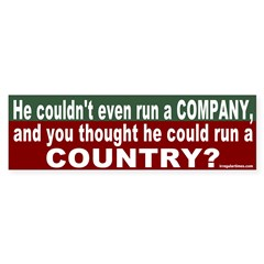 Can't run a Country Bumper Bumper Sticker