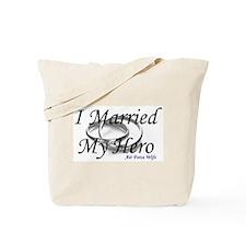 I Married My Hero, AIR FORCE WIFE Tote Bag