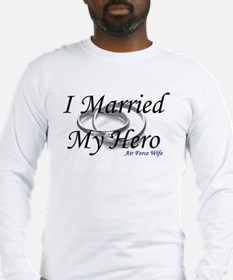 I Married My Hero, AIR FORCE WIFE Long Sleeve T-Sh