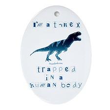 I'm a T-Rex Oval Ornament