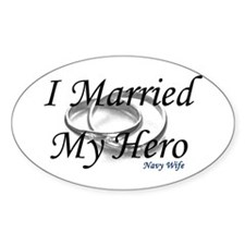 I Married My Hero, NAVY WIFE Oval Decal