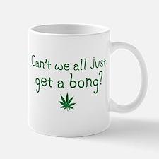 Just Get a Bong Mug