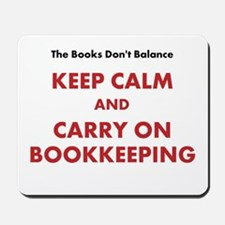 Funny Keep Calm Bookkeeping Mousepad